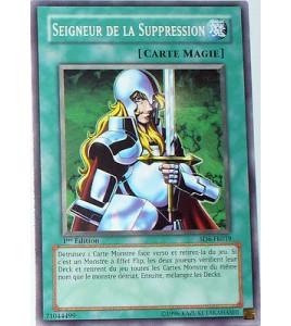 CARTE YU-GI-OH! SEIGNEUR DE LA SUPPRESSION -SD6-FR019