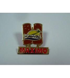 Pin's des années 1980, Hawaï Maximo