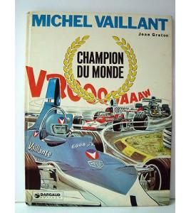 BD - MICHEL VAILLANT CHAMPION DU MONDE -DARGAUD + TAMPON EO 1974