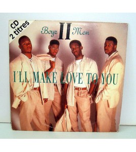 CD 2 TITRES - BOYZ II MEN I'LL MAKE LOVE TO YOU
