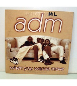 CD 2 TITRES - ADM WHEN YOU WANNA MOVE.